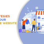 Strategies to Grow your E-Commerce Website